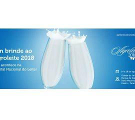 Capital Nacional Do Leite Reúne O Que Há De Melhor No Setor Durante O Agroleite 2018